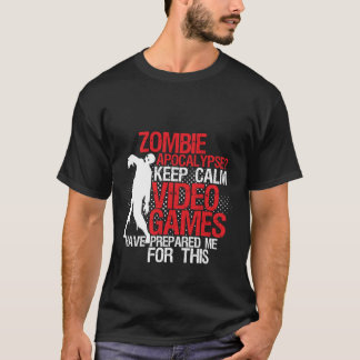 Keep Calm Funny Gamers T-shirt Zombie Apocalypse
