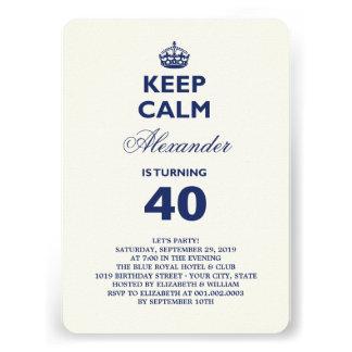 Keep Calm Funny Milestone Birthday Party Invite Invitations