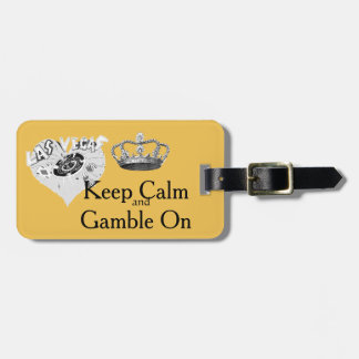 Keep Calm Gamble Las Vegas Luggage Tag