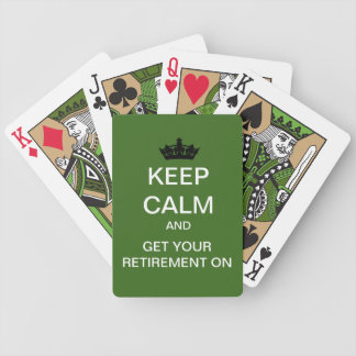 Keep Calm Get Your Retirement On Playing Cards