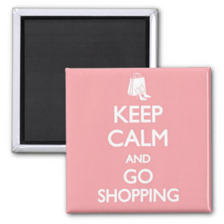 Keep Calm & Go Shopping Magnet