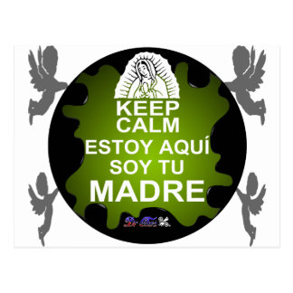 KEEP CALM  GUADALUPE ESTOY AQUI CUSTOMIZABLE POSTCARD