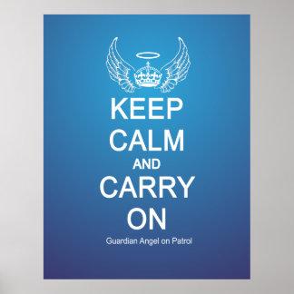 Keep Calm Guardian Angel Patrol Poster