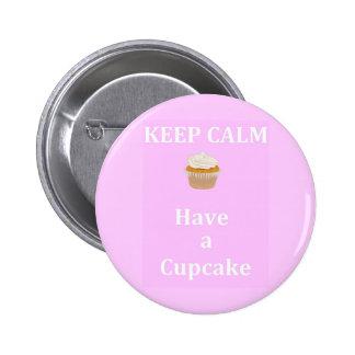 Keep Calm - Have a Cupcake 2 Inch Round Button