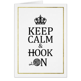 Keep Calm Hook On Faux Gold Border Crafts Card