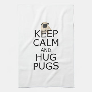Keep Calm Hug Pugs Kitchen Towel