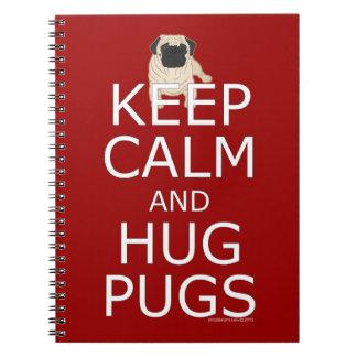 Keep Calm Hug Pugs Notebooks