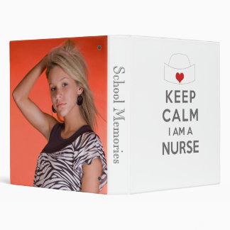 Keep Calm I am a Nurse 3 Ring Binder