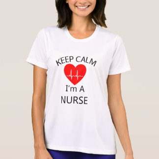 Keep Calm I am a Nurse T-Shirt