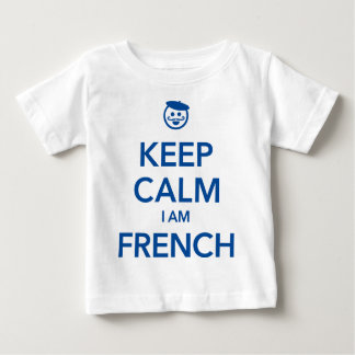 KEEP CALM I AM FRENCH BABY T-Shirt