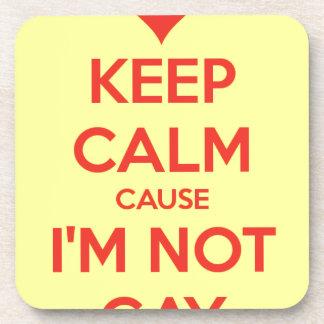 Keep Calm i Am not Gay Coaster