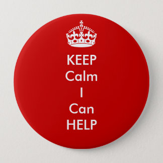 Keep Calm I can Help Button