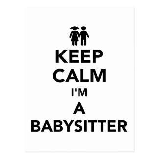 Keep calm I'm a babysitter Postcard