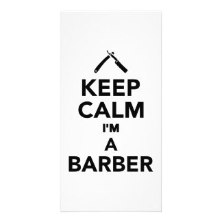 Keep calm I m a Barber Customized Photo Card