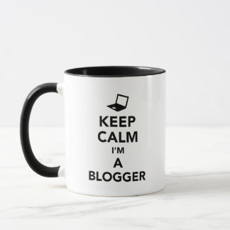 Keep calm I'm a blogger Mug