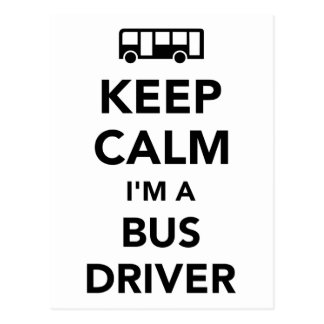 Keep calm I'm a bus driver Postcard