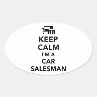 Keep calm I'm a car salesman Oval Sticker