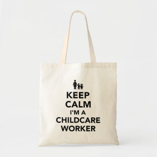 Keep calm I'm a childcare worker Tote Bag