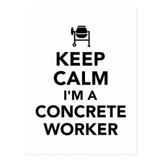 Keep calm I'm a concrete worker Postcard