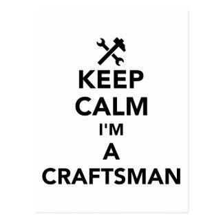 Keep calm I'm a craftsman Postcard