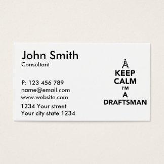 Keep calm I'm a draftsman Business Card