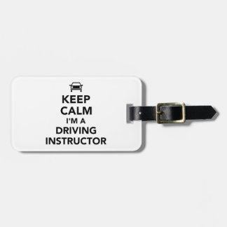 Keep calm I'm a driving instructor Luggage Tag