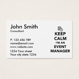 Keep calm I'm a event manager Business Card