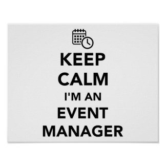 Keep calm I'm a event manager Poster