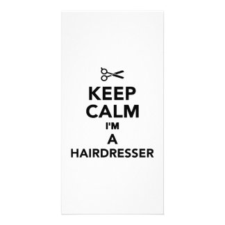 Keep calm I m a Hairdresser Personalized Photo Card