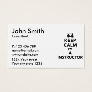 Keep calm I'm a Instructor Business Card