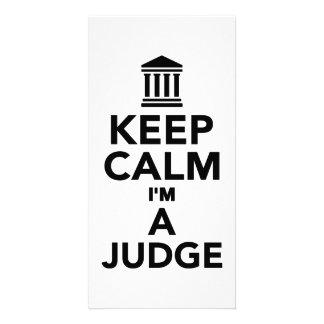 Keep calm I m a Judge Customized Photo Card