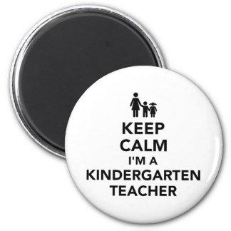 Keep calm I'm a kindergarten teacher Magnet