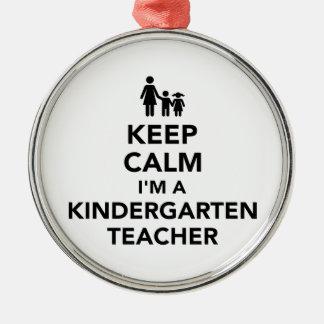 Keep calm I'm a kindergarten teacher Metal Ornament