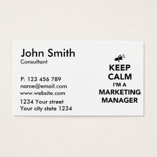 Keep calm I'm a marketing manager Business Card