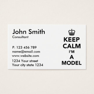 Keep calm I'm a model Business Card