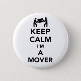 Keep calm I'm a mover 2 Inch Round Button