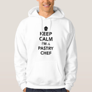Keep calm I'm a pastry chef Hoodie