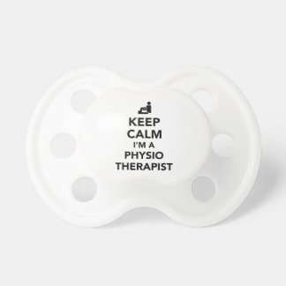 Keep calm I'm a physiotherapist Baby Pacifier