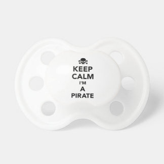 Keep calm I'm a pirate Pacifier