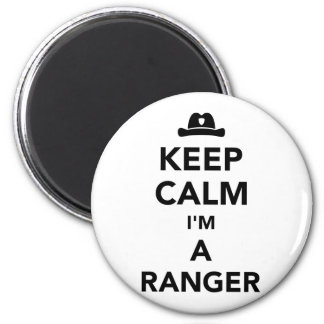 Keep calm I'm a ranger Magnet