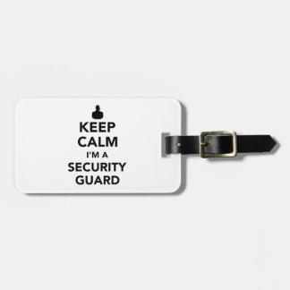 Keep calm I'm a security guard Luggage Tag