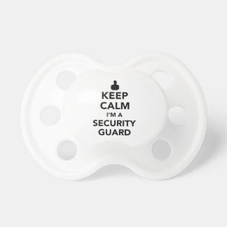 Keep calm I'm a security guard Pacifier