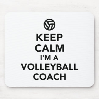 Keep calm I'm a volleyball coach Mouse Pad