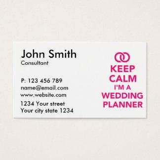 Keep calm I'm a wedding planner Business Card