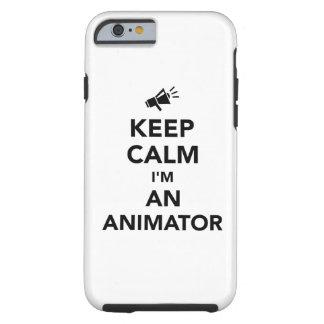 Keep calm I'm an animator Tough iPhone 6 Case