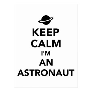 Keep calm I'm an Astronaut Postcard