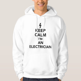 Keep calm I'm an electrician Hoodie
