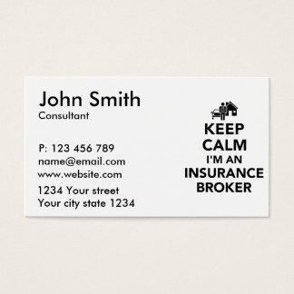 Keep calm I'm an insurance broker Business Card