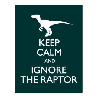 Keep Calm Ignore Raptor postcard