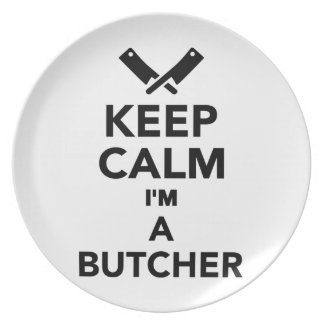 Keep calm I'm a Butcher Plate